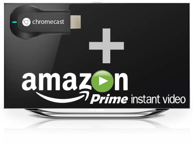 Chromecast Amazon Prime Instant Video