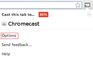 chromecast-chrome-options