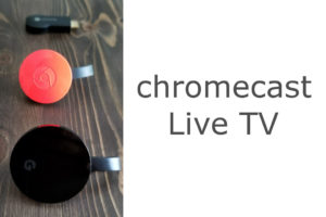 Chromecast Live TV